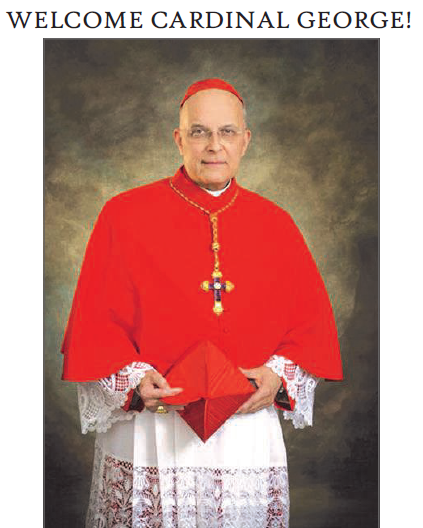 Welcome Cardinal George