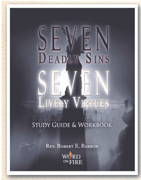 Seven deadly sins : seven lively virtues : study guide and ...